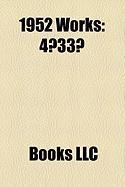 1952 Works: 4?33?