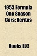 1953 Formula One Season Cars: Veritas