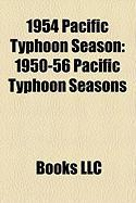1954 Pacific Typhoon Season: 1950-56 Pacific Typhoon Seasons