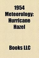 1954 Meteorology: Hurricane Hazel