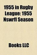 1955 in Rugby League: 1955 Nswrfl Season