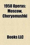 1958 Operas: Moscow, Cheryomushki