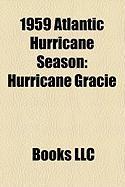 1959 Atlantic Hurricane Season: Hurricane Gracie