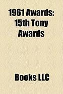 1961 Awards: 15th Tony Awards