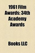 1961 Film Awards: 34th Academy Awards