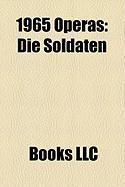 1965 Operas: Die Soldaten