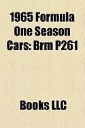 1965 Formula One Season Cars: Brm P261