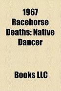 1967 Racehorse Deaths: Native Dancer