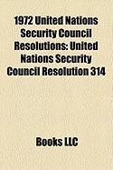 1972 United Nations Security Council Resolutions: United Nations Security Council Resolution 314