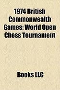 1974 British Commonwealth Games: World Open Chess Tournament
