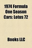 1974 Formula One Season Cars: Lotus 72