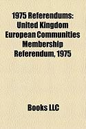 1975 Referendums: United Kingdom European Communities Membership Referendum, 1975