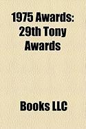 1975 Awards: 29th Tony Awards