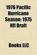 1976 Pacific Hurricane Season: 1975 NFL Draft