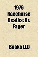 1976 Racehorse Deaths: Dr. Fager