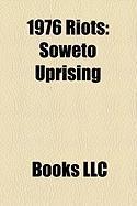 1976 Riots: Soweto Uprising