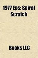 1977 EPS: Spiral Scratch