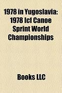 1978 in Yugoslavia: 1978 Icf Canoe Sprint World Championships