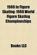 1980 in Figure Skating: 1980 World Figure Skating Championships