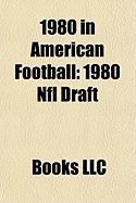 1980 in American Football: 1980 NFL Draft