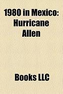 1980 in Mexico: Hurricane Allen