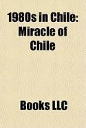 1980s in Chile: Miracle of Chile