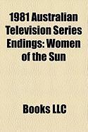 1981 Australian Television Series Endings: Women of the Sun