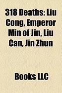 318 Deaths: Liu Cong