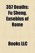 357 Deaths: Fu Sheng