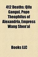 412 Deaths: Qifu Gangui