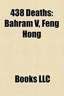 438 Deaths: Feng Hong