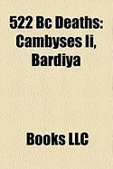 522 BC Deaths: Cambyses II