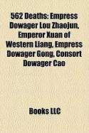 562 Deaths: Empress Dowager Lou Zhaojun