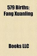 579 Births: Fang Xuanling