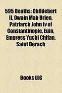 595 Deaths: Owain Mab Urien