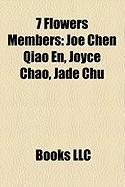 7 Flowers Members: Joe Chen Qiao En