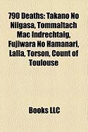 790 Deaths: Takano No Niigasa