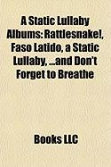 A Static Lullaby Albums: Rattlesnake!