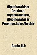 Afyonkarahisar Province: Afyonkarahisar