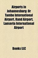 Airports in Johannesburg: Or Tambo International Airport