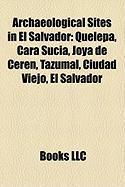 Archaeological Sites in El Salvador: Quelepa