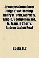 Arkansas State Court Judges: Henry M. Britt