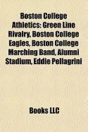 Boston College Athletics: Green Line Rivalry