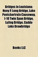 Bridges in Louisiana: Huey P. Long Bridge