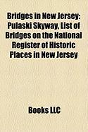 Bridges in New Jersey: Pulaski Skyway