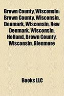 Brown County, Wisconsin: Green Bay, Wisconsin
