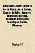 Buddhist Temples in South Korea: Geumsansa