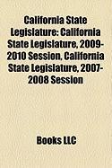 California State Legislature: California State Legislature, 2009-2010 Session