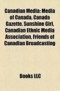 Canadian Media: Media of Canada
