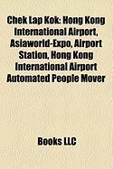 Chek Lap Kok: Hong Kong International Airport